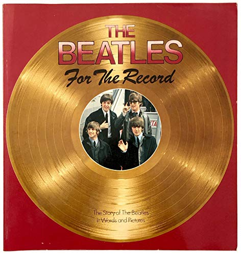 9780002168380: The Beatles: For the Record
