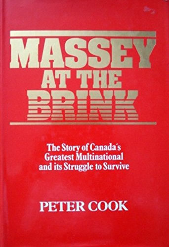9780002168571: Massey at the Brink: The Story of Canada's Greatest Multinational and Its Struggle to Survive