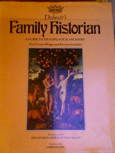 9780002168588: Debrett's Family Historian; A Guide to Tracing Your Ancestry
