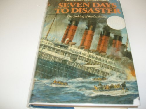 9780002168823: Seven Days to Disaster: Sinking of the