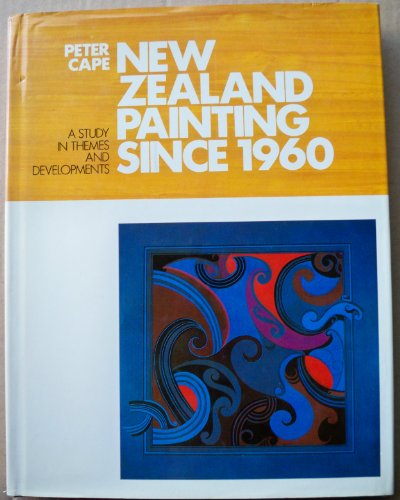 9780002169363: New Zealand painting since 1960: A study in themes and developments