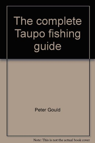 9780002169691: The complete Taupo fishing guide