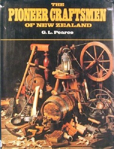 9780002169868: The pioneer craftsmen of New Zealand