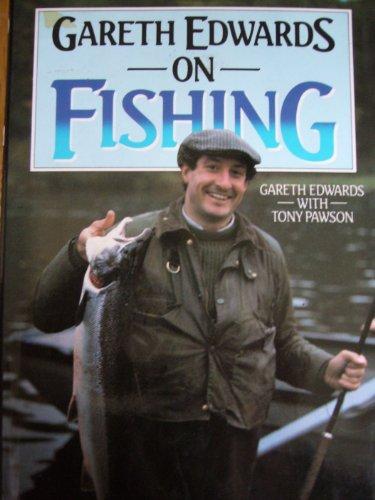 9780002170512: Gareth Edwards On Fishing