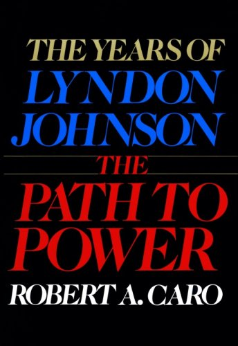 9780002170628: The Years of Lyndon Johnson: Path to Power v. 1