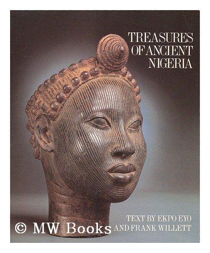 Treasures of ancient nigeria : [catalogue by: EYO, Ekpo; WILLETT,