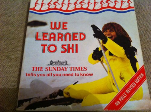 9780002170963: We Learned to Ski