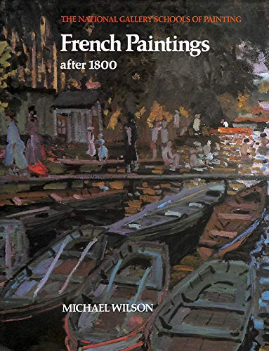 9780002171496: French Paintings After 1800 (The National Gallery schools of painting)