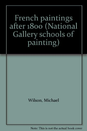9780002171502: French Paintings After 1800 (The National Gallery schools of painting)
