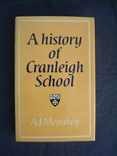 9780002171595: A history of Cranleigh School