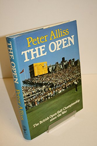9780002171755: The Open: The British Championship Since the War