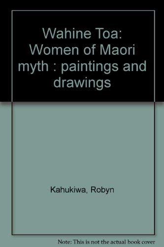 9780002172059: Wahine Toa: Women of Maori Myth