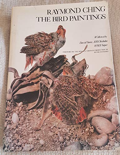 9780002172189: Raymond Ching- The Bird Paintings; Water Colours and Pencil Drawings 1969-1975