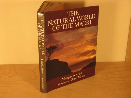 The Natural World Of The Maori: Orbell, Margaret