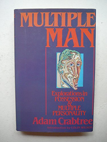 9780002172257: Multiple Man : The Enigma of Possession and Multiple Personality