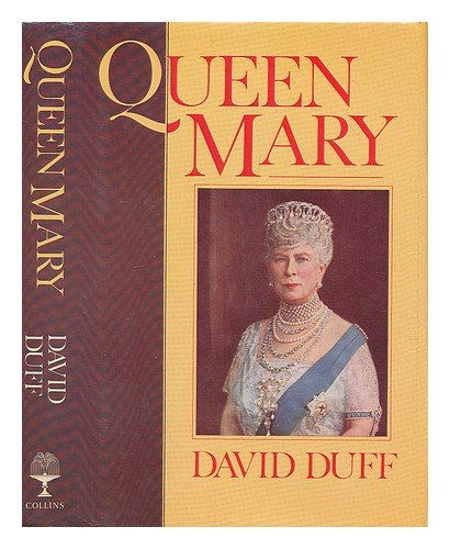 Queen Mary: DAVID DUFF