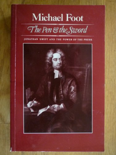 9780002172578: The Pen and the Sword: Jonathan Swift and the Power of the Press