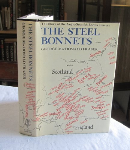 9780002172615: The Steel Bonnets: Story of the Anglo-Scottish Border Reivers