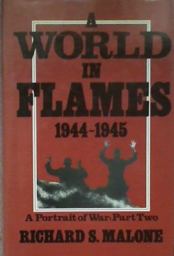9780002172790: A World in Flames, 1944-1945 (A Portrait of War, Part 2)