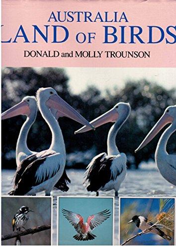 Australia: Land of Birds: Trounson, Donald; Molly