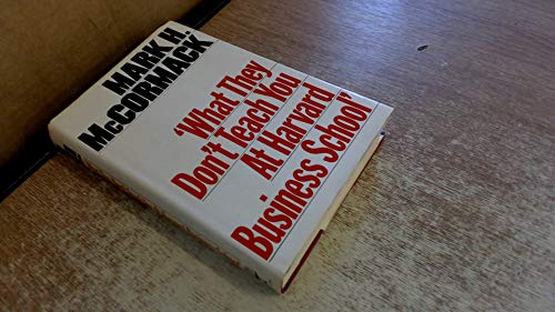 9780002173353: What They Don't Teach You at Harvard Business School (A John Boswell Associates book)