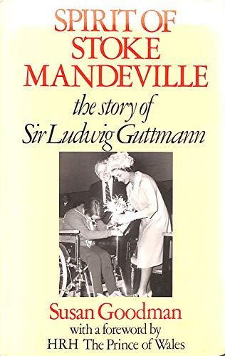 9780002173414: Spirit of Stoke Mandeville: The Story of Sir Ludwig Guttmann