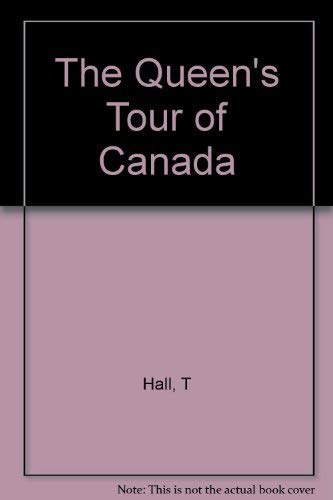 9780002173728: The Queen's Tour of Canada