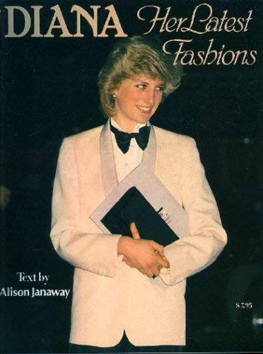 9780002173827: DIANA: Her Latest Fashions