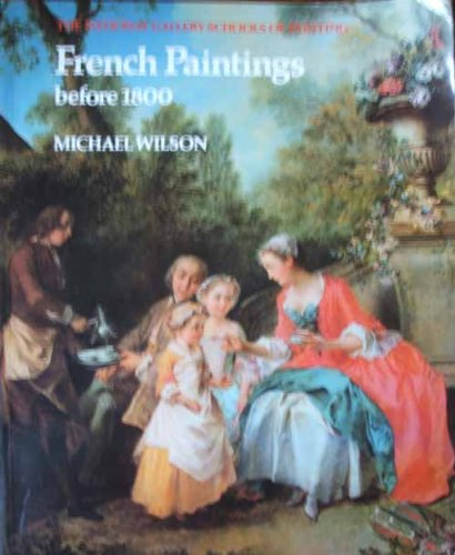 9780002174060: French Paintings Before 1800 (National Gallery Schools of Painting)