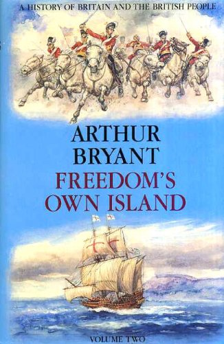 9780002174114: History of Britain and the British People: Freedom's Own Island v. 2 (A History of Britain & the British people)