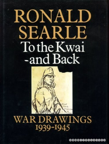 9780002174367: To the Kwai and back: war drawings, 1939-45