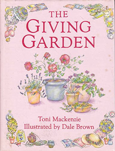 9780002174923: The Giving Garden