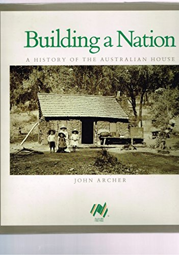 9780002174985: Building a Nation: A History of the Australian House