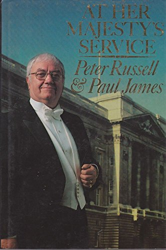 At Her Majesty's Service: life below stairs: RUSSELL Peter &