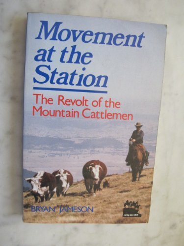 9780002175432: Movement at the Station: The Revolt of the Mountain Cattlemen