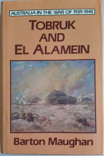 9780002175494: Tobruk and El Alamein (Australia in the War of 1939-1945)