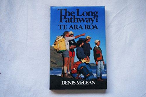 9780002175715: The Long Pathway: Te Ara Roa