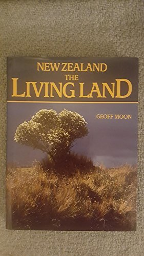 9780002175760: New Zealand: The Living Land