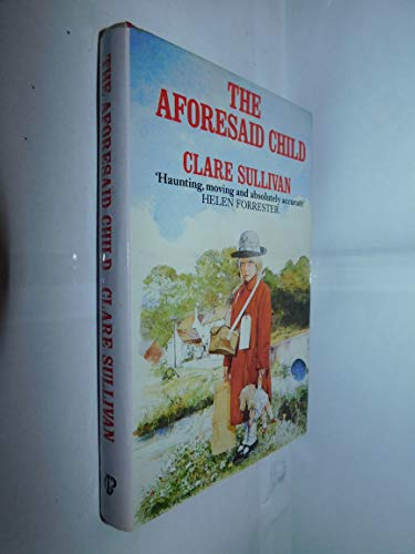 9780002175937: The Aforesaid Child