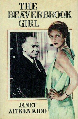 9780002176026: The Beaverbrook Girl