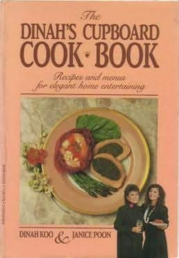 9780002176538: THE DINAH'S CUPBOARD COOK BOOK: Recipes and Menus for Elegant Home Entertaining
