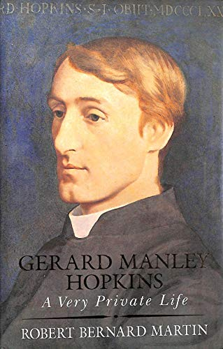 9780002176620: Gerard Manley Hopkins: A Very Private Life