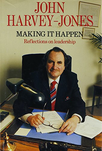 9780002176637: Making it Happen: Reflections on Leadership