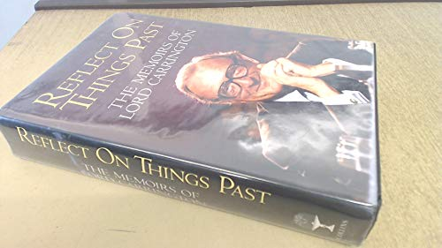 9780002176675: Reflect on Things Past: The Memoirs of Lord Carrington
