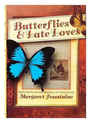 9780002176941: Butterflies and Late Loves: The Further Travels and Adventures of a Victorian Lady