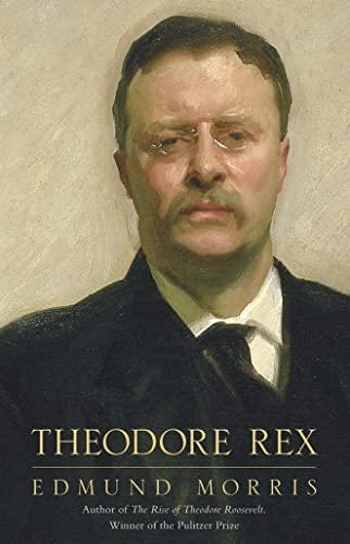 9780002177085: Theodore Rex: 1901-1909