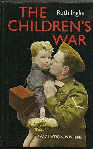 9780002177108: Evacuation: The Children's War 1939-1945