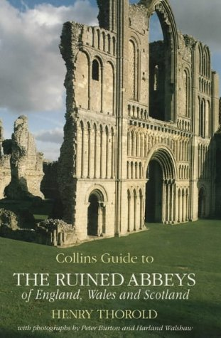 9780002177160: Collins Guide to the Ruined Abbeys of England, Wales and Scotland