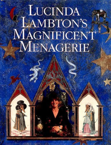 9780002177238: Lucinda Lambton's Magnificent Menagerie: Or, Queer Pets and Their Goings-On