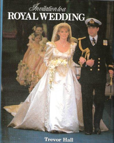 9780002177283: Invitation to a Royal Wedding